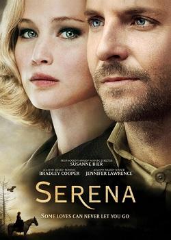 Рецензия на фильм «Серена» 2014 года